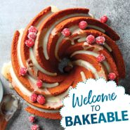 Bakeable: Your Guide to Everything Baking