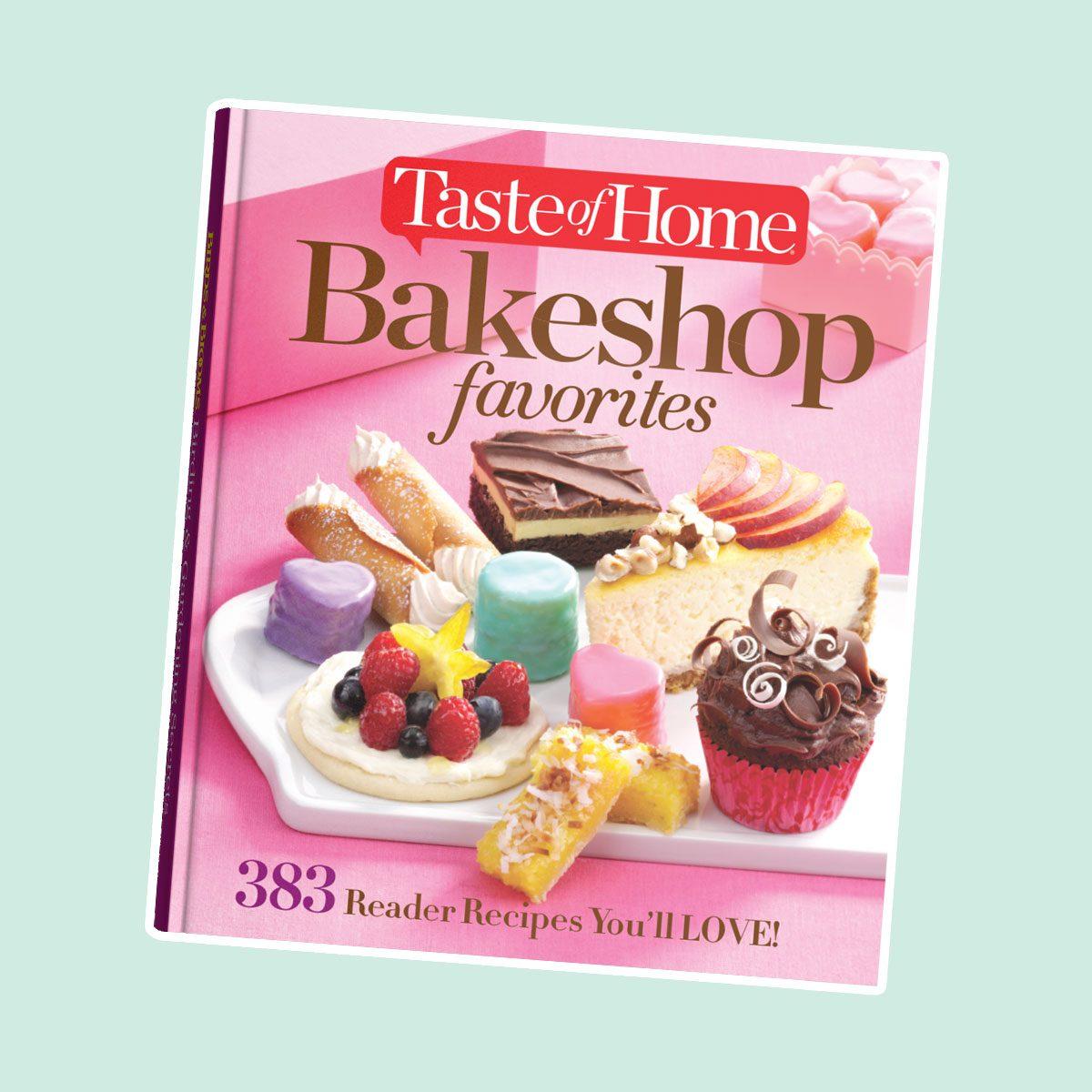 Taste of Home Bake Shop Favorites