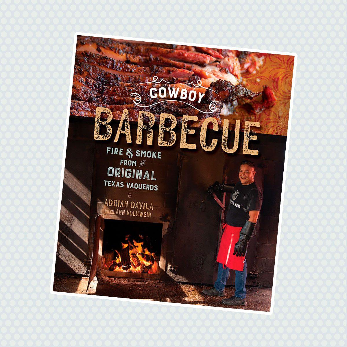 Cowboy Barbecue: Fire and Smoke from Original Texas Vaqueros