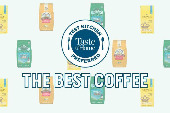 Test Kitchen Preferred The Best Coffee crop