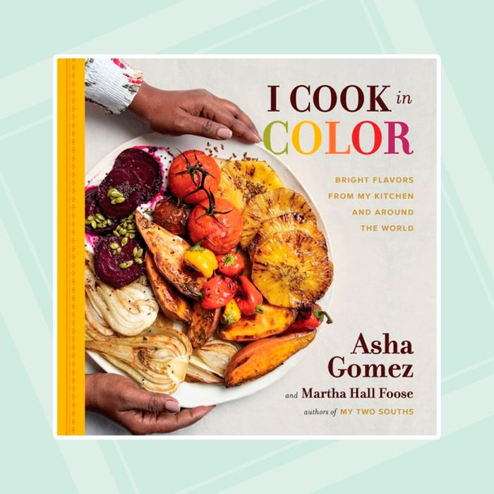 I Cook in Color: Bright Flavors from My Kitchen and Around the World
