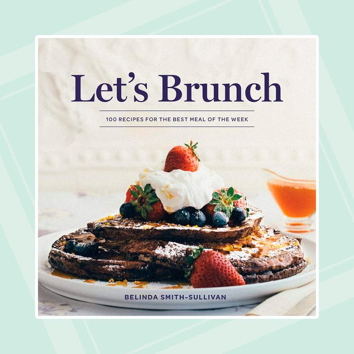 Let's Brunch: 100 Recipes for the Best Meal of the Week Hardcover – Illustrated, September 8, 2020