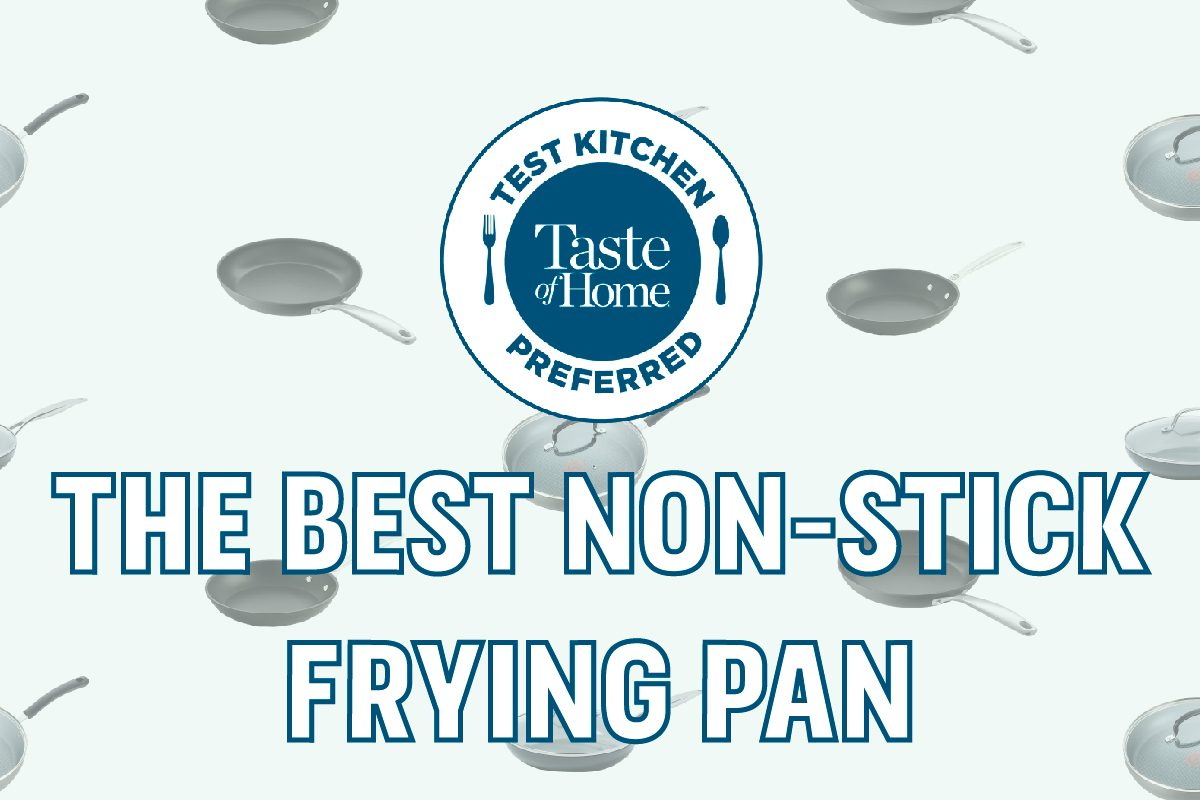 Test Kitchen Preferred The Best Non-Stick Frying Pan