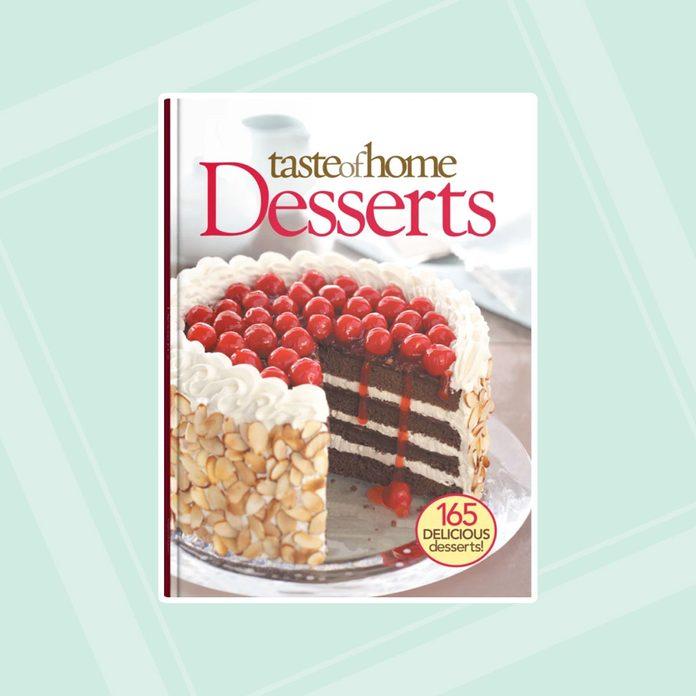 Taste Of Home Desserts Cookbook