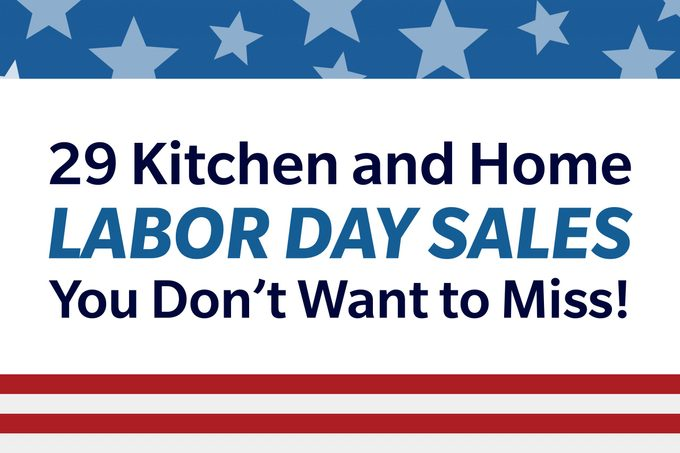29 Kitchen And Home Labor Day Sales You Don't Want To Miss 1200x800